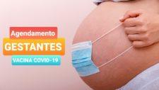 Veja link para agendamento de gestantes para 1ª dose da vacina COVID-19