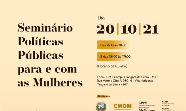 Assista o Seminário Políticas Públicas para e com as Mulheres